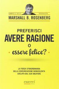 Preferisci avere ragione o essere felice - CNV Intervista a Marshall Rosenberg